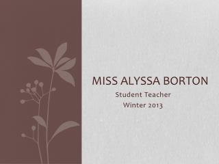 Miss Alyssa Borton