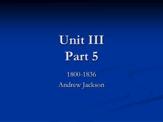 Unit III Part 5