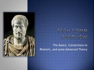 Tech  Comm  overview