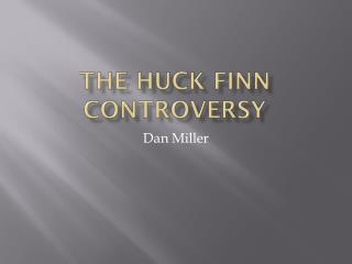 The Huck Finn controversy