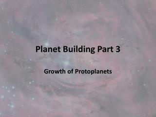 Planet Building Part 3