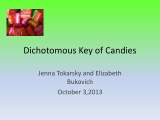 Dichotomous Key of Candies