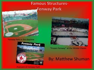Famous  S tructures- Fenway Park