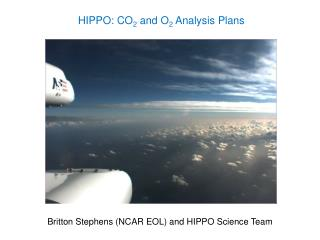 HIPPO: CO 2  and O 2  Analysis Plans