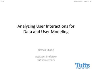 Analyzing User Interactions for Data and User Modeling