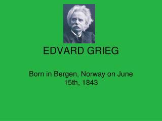 The Story Behind Edvard Grieg's Peer Gynt
