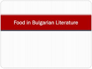 Food in Bulgarian Literature