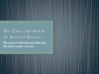 The Classical World of Ancient Greece