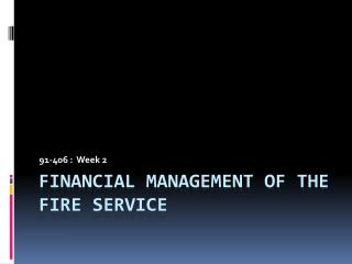 Financial Management of the Fire Service