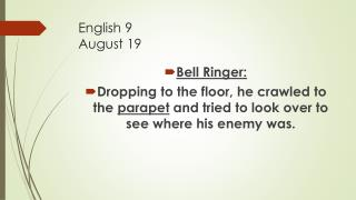 English 9 August 19