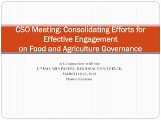 CSO Meeting: Consolidating Efforts for Effective Engagement  on Food and Agriculture Governance