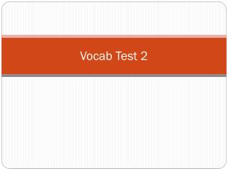 Vocab  Test 2