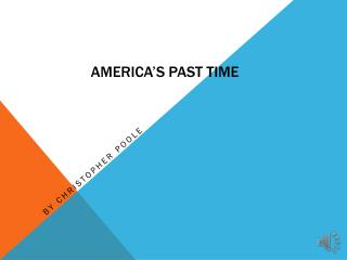 America's Past Time