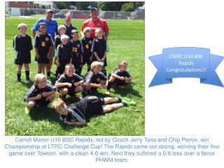 CMRC U10 BSC Rapids Congratulations!!