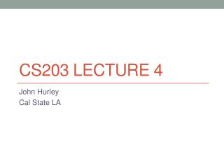 CS203 Lecture 4