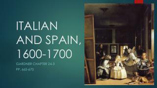 ITALIAN  AND SPAIN, 1600-1700