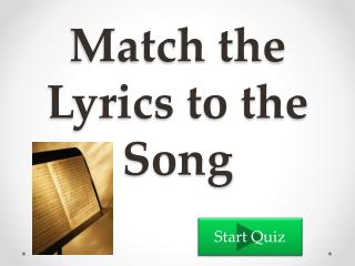 Match the Lyrics to the Song
