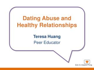 Dating Abuse and Healthy Relationships