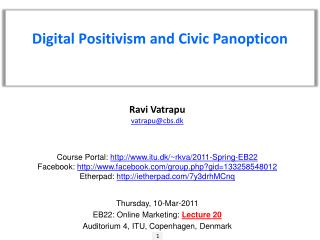 Digital  Positivism  and  Civic Panopticon