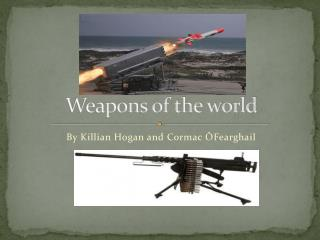 Weapons of the world