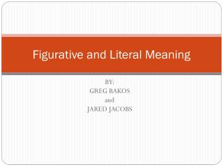Figurative and Literal Meaning