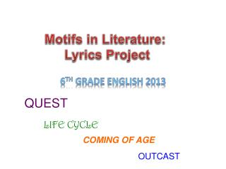 Motifs in Literature:  Lyrics Project