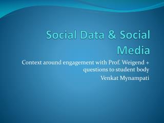 Social Data & Social Media