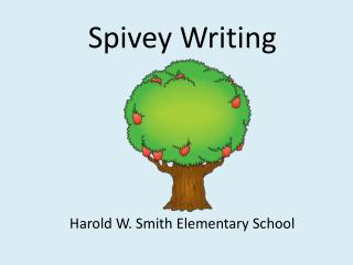 Spivey Writing