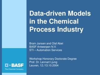 Data-driven Models in the Chemical Process Industry