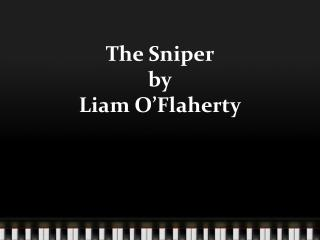 The Sniper by Liam O'Flaherty
