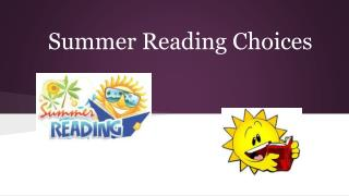 Summer Reading Choices