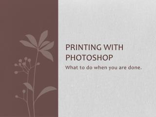Printing with Photoshop