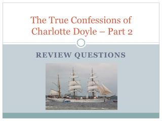The True Confessions of  Charlotte Doyle – Part 2