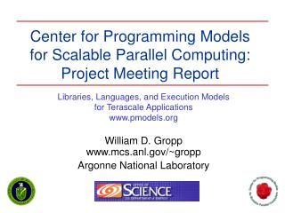 Center for Programming Models for Scalable Parallel Computing ...