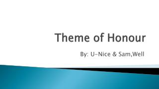 Theme of Honour