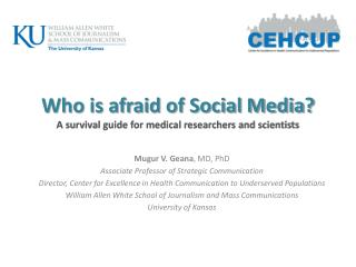Who is afraid of Social Media? A survival guide for medical researchers and scientists