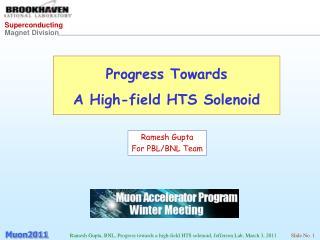 Progress Towards  A High-field HTS Solenoid