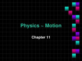Physics ~ Motion