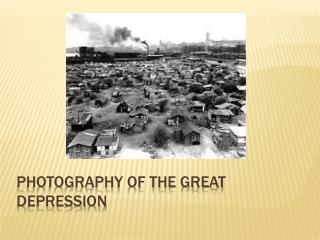 Photography of the Great Depression