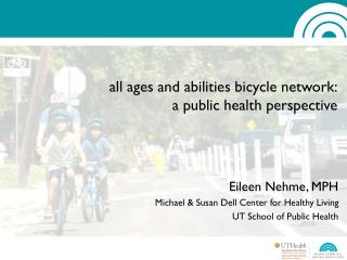 all ages and abilities bicycle network: a public health perspective