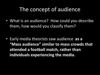 The concept of audience