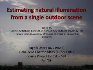 Estimating natural illumination from a single outdoor scene