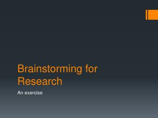 Brainstorming for Research
