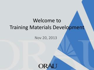 Welcome to  Training Materials Development
