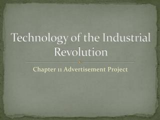 Technology of the Industrial Revolution