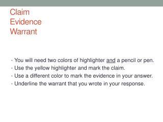 Claim Evidence Warrant