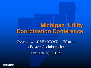 Michigan  Utility Coordination Conference