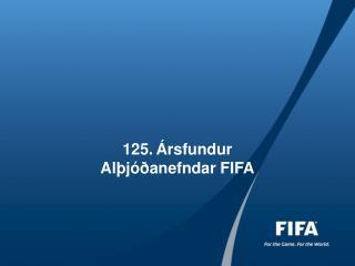 125. Ársfundur Alþjóðanefndar FIFA