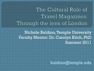 The Cultural Role of  Travel Magazines:  Through the lens of London