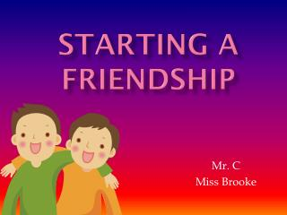 Starting a friendship